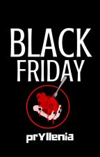 Black Friday by Pryllenia