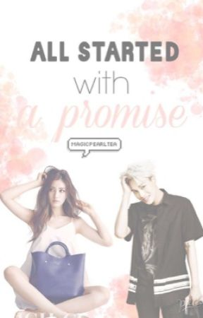 All Started with a Promise (EXO fanfic) by magicpearltea