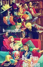 One Piece One Shots! by tibbykat2001