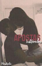 Apostas Indiferentes by MicaAplin