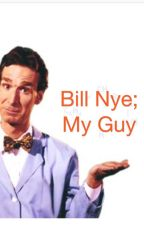 Bill Nye; My Guy by blxinee