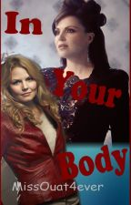 In Your Body by MissOuat4ever