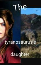 Tyranosaurus Rex Daughter by Cyber_dragon