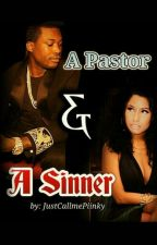 A Pastor and A Sinner by JustCallmePiinky