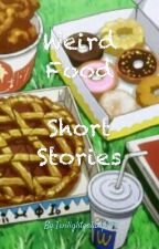Weird Food Short Stories by Flayst
