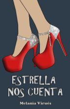 Estrella nos cuenta. // [Secuela De NSUE] by MelBookLife
