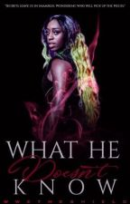 What He Doesn't Know (WWE Fan Fiction) (AU) by wwetheshield