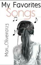 My favorites songs by Mari_oliveira123