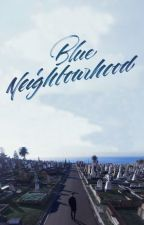 Blue Neighbourhood [TRONNOR] - COMPLETA by smellofsivan