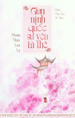 Đọc truyện {Hoàn} Gian nịnh quốc sư yêu tà thê - Nhược Thuỷ Lưu Ly (Ver. nghiêm túc)