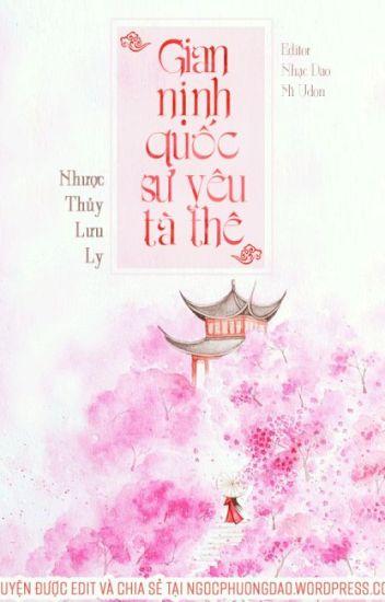 {Edit} Gian nịnh quốc sư yêu tà thê - Nhược Thuỷ Lưu Ly (Ver. nghiêm túc)