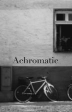 Achromatic by daphydill