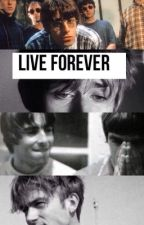 Live Forever by Eileen_Crowl