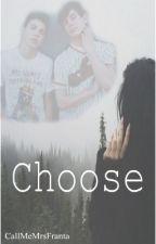 Choose |Daniel Skye & Hayes Grier| by CallMeMrsFranta