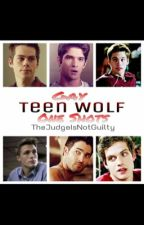 Gay Teen Wolf One Shots by JohnnyGuilt