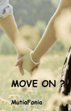 move on? by cenilcenil