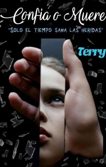 Confía o Muere | Terry (2/3)
