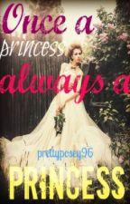 Once a Princess, always a Princess by avintagedream