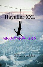HAYALLER XXL HAYATLAR XXS by 52mukaddes