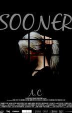 SOONER  by KarolConmlan
