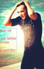Summer Love (A Louis Tomlinson FanFiction) by LouisGirl4eva