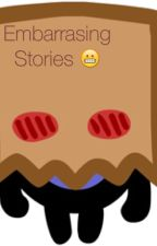Short embarrassing stories! :| by TylerJosephsBae