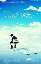 Still Here (Levi X Reader *Girls Only*) One-Shot by XxLalalover404xX