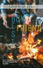Bestfriend Or Boyfriend [?] by Jihanbahitah