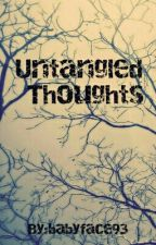 Untangled Thoughts by OnlyMadness93