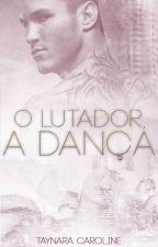 O Lutador, a dança by falsajane