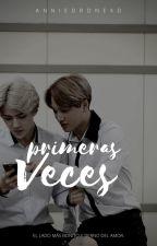 Primeras Veces by AnnieDroneXD