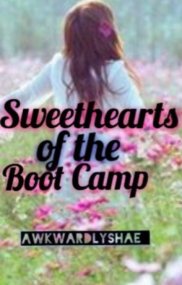 Sweethearts Of The Boot Camp