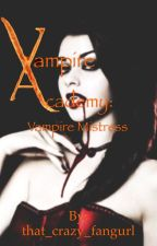 Vampire Academy: Vampire Mistress by that_crazy_fangurl