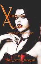 Vampire Academy: Vampire Mistress by that_crazy_fangurl