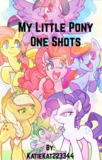 MLP One Shots (On Hold) by Katiekat223344