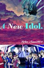 Una Nueva Idol. by -Lxdy-