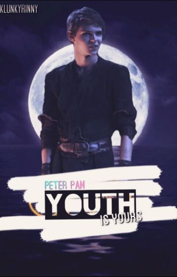 || Youth Is Yours || Peter Pan