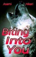 Biting Into You (BoyxBoy) by Asami_Hikari