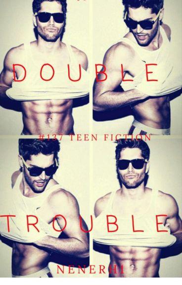 Double Trouble (#Wattys2016)