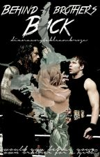 Behind a Brother's Back 》 Ambrose & Reigns by dianaunstableambrose