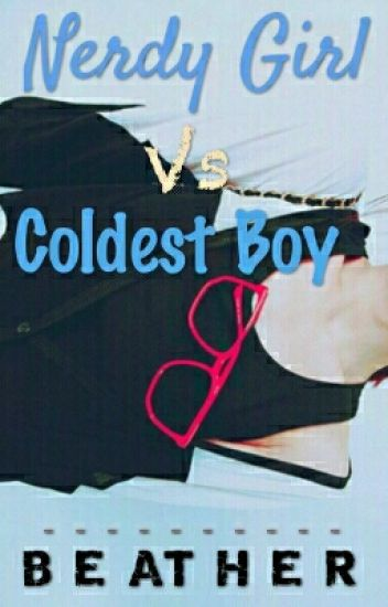 [1] TCLS: Nerdy Girl vs. Coldest Boy [ON EDITING]