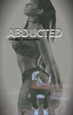 Abducted by Baybeh_Jokerette
