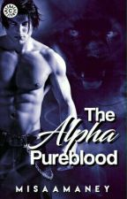 The Alpha Pureblood by Misa_amaney21