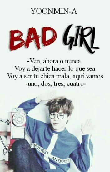 BAD GIRL [ jimin y tu]