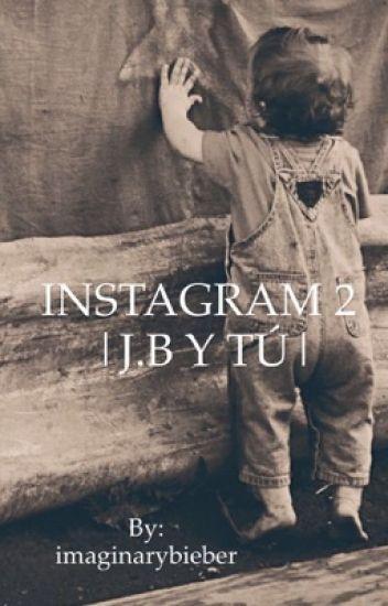INSTAGRAM 2 |J.B Y TÚ|