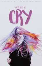 Don't cry. (#2) by tearsofarainbow