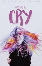 Don't cry. (#2) by tearsofarainbow