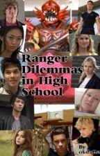 Ranger Dilemma's in High School by x_BethAnne_x