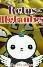 Retos retantes by BrisSantiago