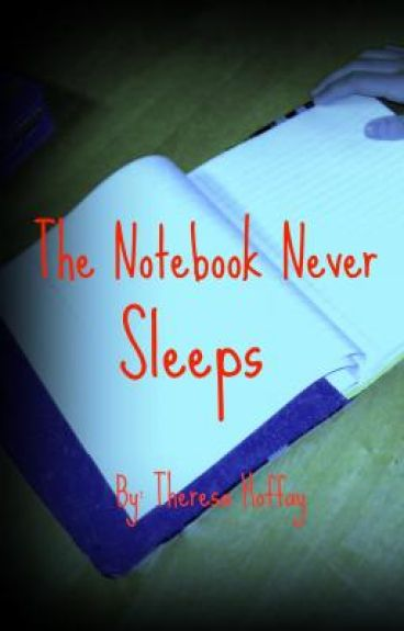 The Notebook Never Sleeps